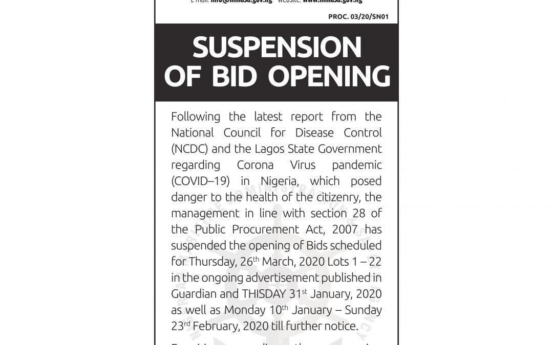 SUSPENSION OF BID OPENING